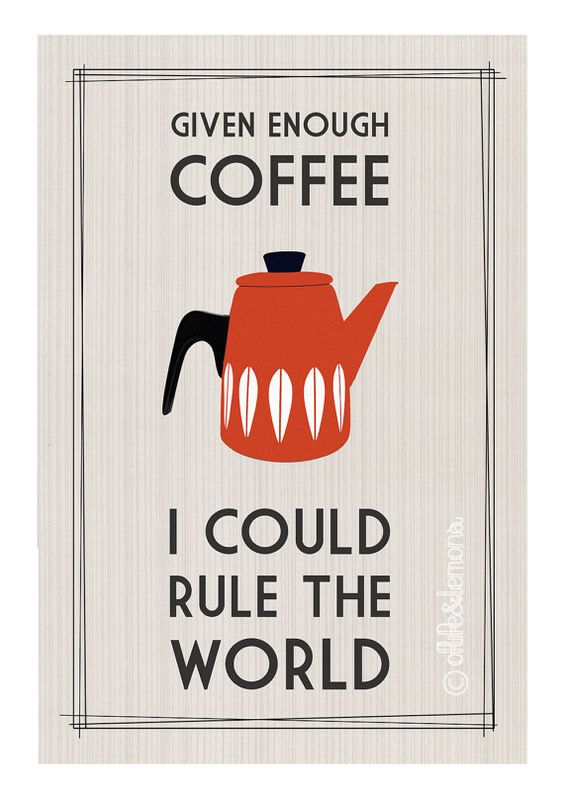 Retro Coffee Quote Poster by oflifeandlemons on Etsy, $16.00
