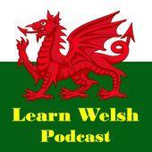 Learn Welsh Podcast by Jason Shepherd