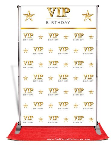 Vip Birthday Backdrop White 5x8 Carpets All Inclusive