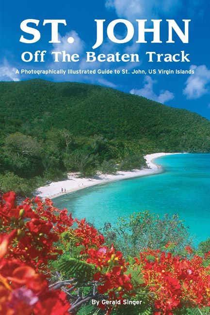 The best book to get for finding the hidden places of St. John.