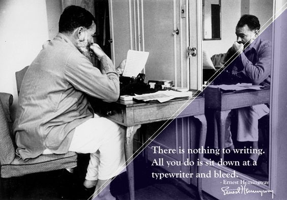 7 great American writers on #writing Ernest #Hemingway #quote
