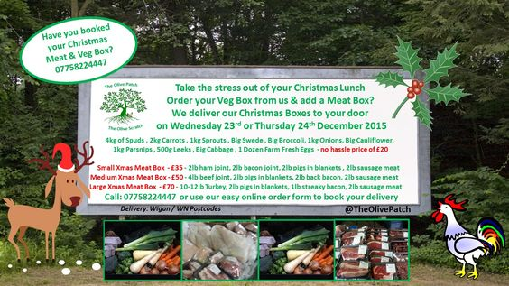 Meat & Veg Boxes - The No Hassle way to order your christmas lunch boxes to be delivered to your door - http://theolivepatchwigan.weebly.com/christmas-meat--veg-box---order-form.html