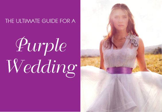 Ultimate guide for a purple wedding (: my fav color!