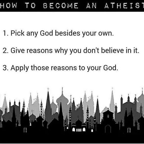 Becoming an atheist is as easy as 1-2-3.... - http://holesinthefoam.us/howtobecomeanatheist/