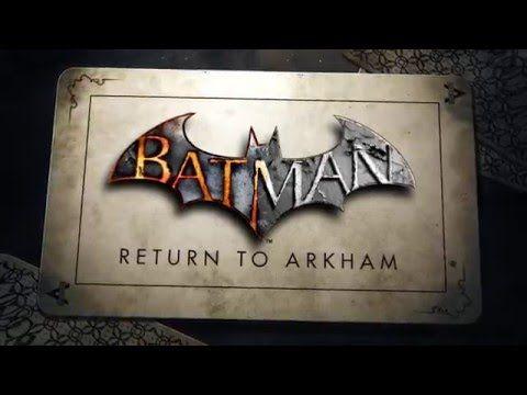 Batman: Return to Arkham Oyunu Duyuruldu!