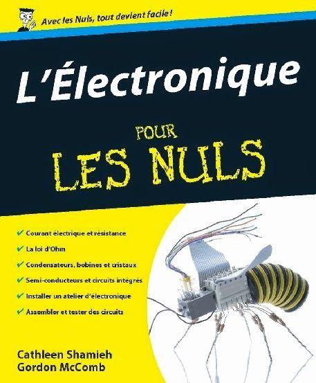 L Electronique Pour Les Nuls Cours Electronique Electronique Electromecanique