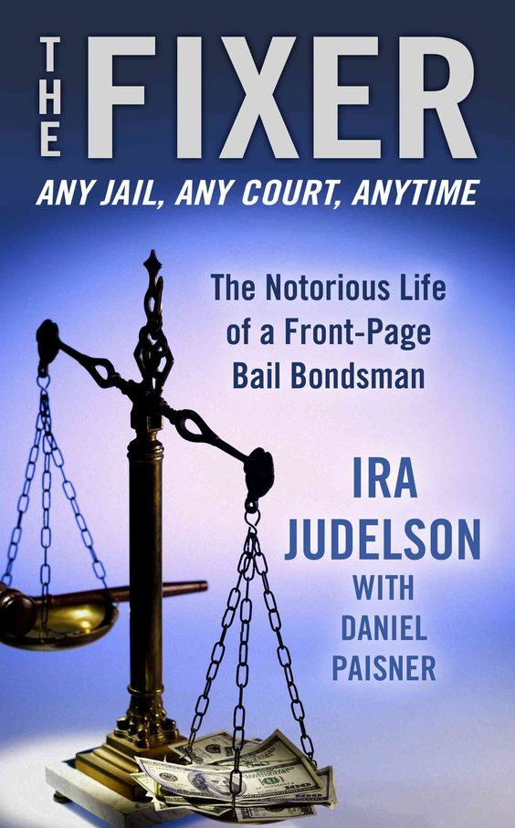 The Fixer The Notorious Life of a Front-Page Bail Bondsman - Bail Agent Sample Resume