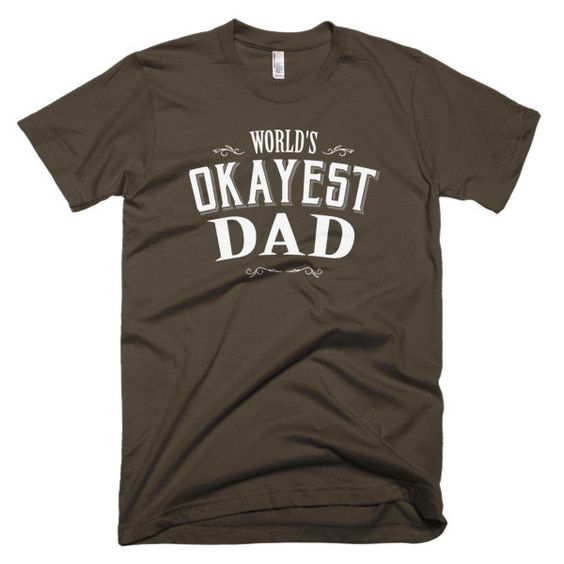 World's Okayest Grandpa Short sleeve men's t-shirt Father's day gift idea for birthday , chritmas or valentine day This American Apparel t-shirt is the smoothest and softest t-shirt you'll ever wear.