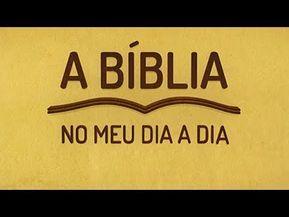 A Biblia No Meu Dia A Dia 10 03 17 Youtube With Images