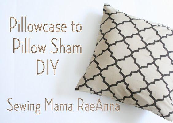 Sewing Mama RaeAnna: Pillowcase into a Pillow Sham