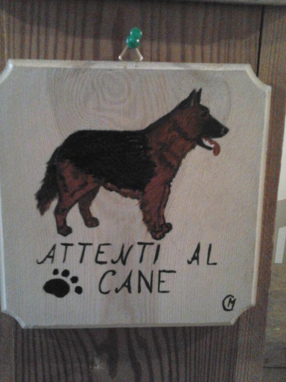 targhetta in legno,attenti al cane (posso mettere qualsiasi razza ) cm 17 x cm 17