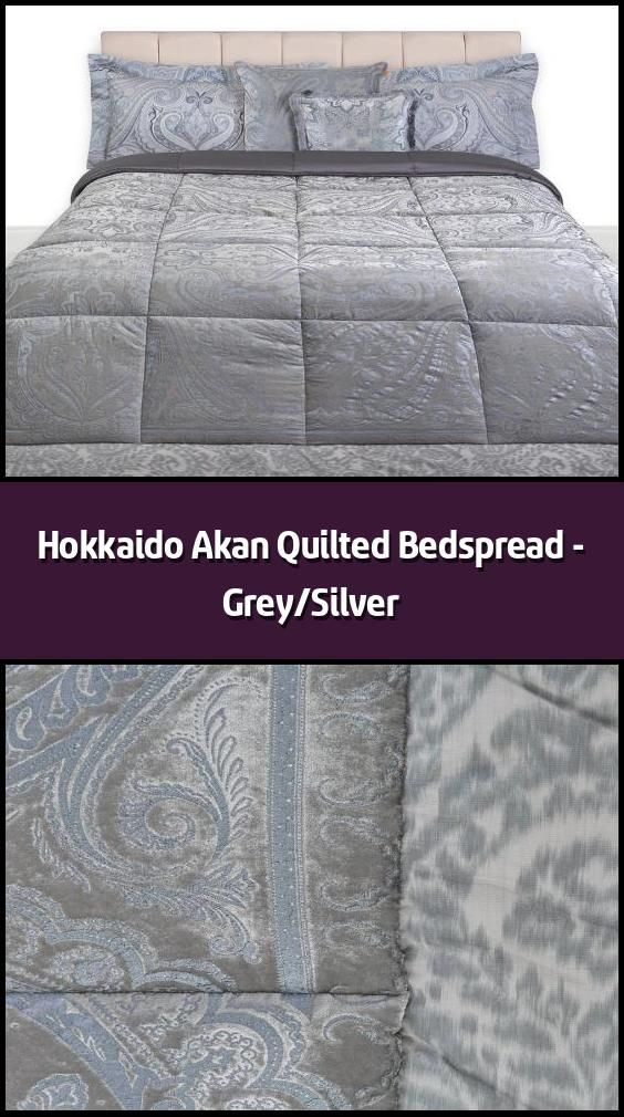 Hokkaido Akan Quilted Bedspread Grey Silver Bedspread Material Velvet Cotton Satin Dimensions 270x In 2020 Quilted Bedspreads Bed Spreads How To Finish A Quilt
