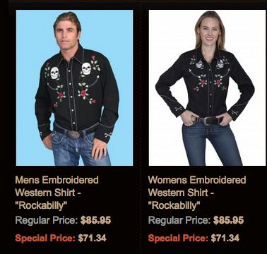 You'll both look gorgeous in these western shirts with detailed embroidery, pearl snaps, spread collar, and embroidered smile pockets.  http://www.westernshirts.com/catalogsearch/result?q=771