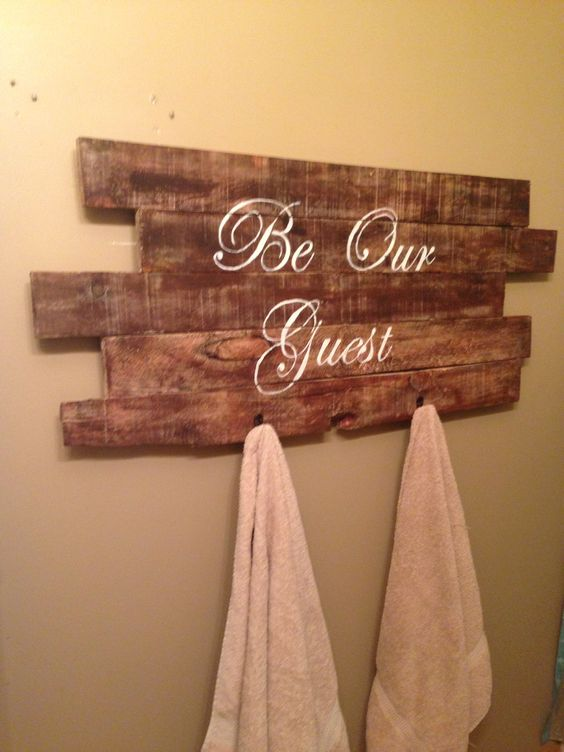 Guest Bathroom Sign Towel Rack Made From Pallet Wood