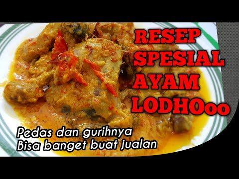 Resep Dan Cara Memasak Ayam Lodho Spesial Juara Banget Rasanya Youtube Resep Masakan Indonesia Memasak Makanan
