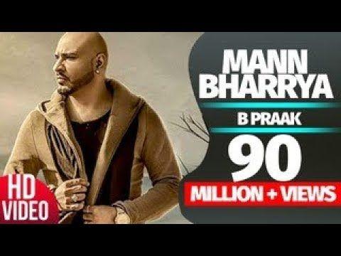 Mann Bharrya Song Lyrics Free Download Pdf Hindi English Listen Mp3 Watch Video Album Song Ve Methon Tera Mann Bharryama In 2020 Songs Mp3 Song Download Music Songs