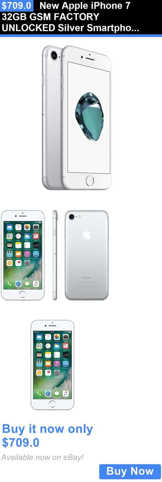 cell phones: New Apple Iphone 7 32Gb Gsm Factory Unlocked Silver Smartphone BUY IT NOW ONLY: $709.0
