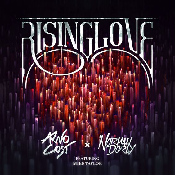 Arno Cost & Norman Doray, Mike Taylor – Rising Love (single cover art)