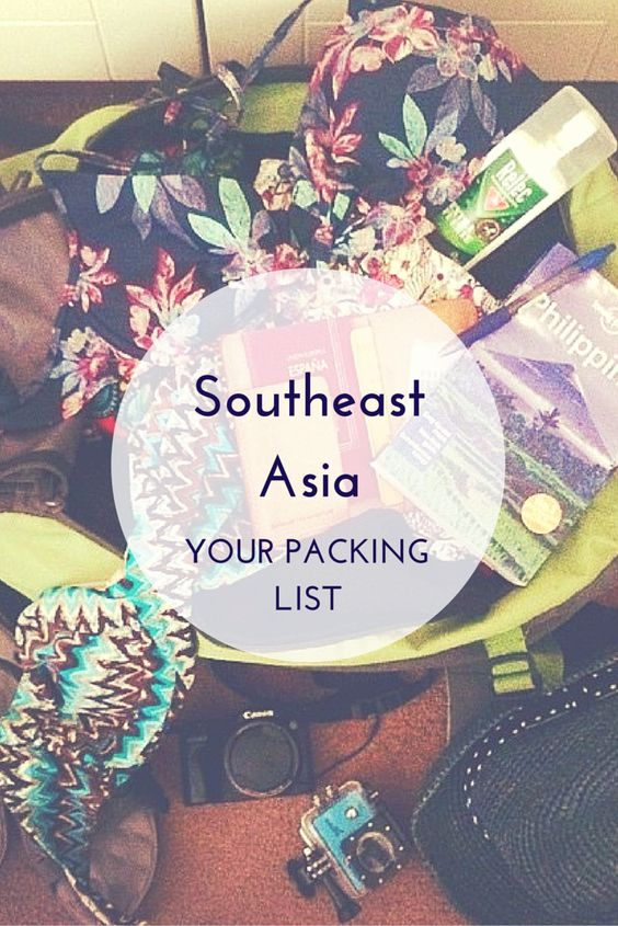 Southeast Asia - Your packing list — Ani Anywhere
