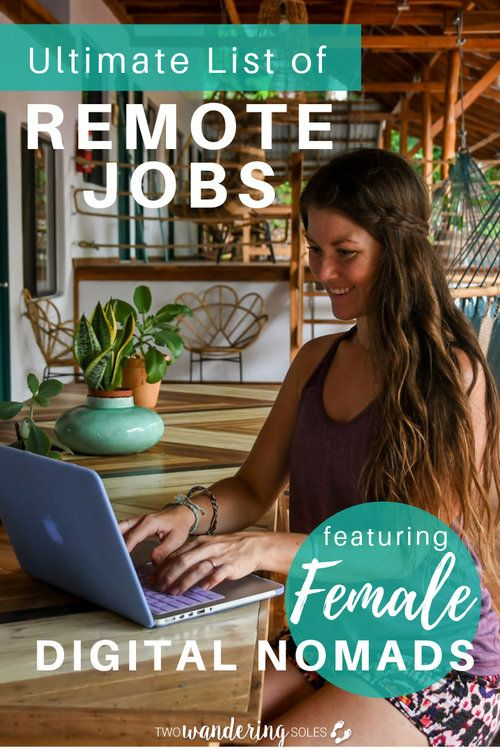 29 Digital Nomad Jobs Advice From Female Nomads Two Wandering Soles Digital Nomad Jobs Remote Jobs Digital Nomad