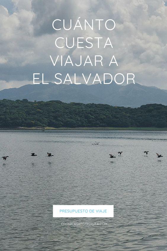 Todos los gastos detallados de un viaje a El Salvador para que crees tu propio presupuesto de viaje al pulgarcito de América.