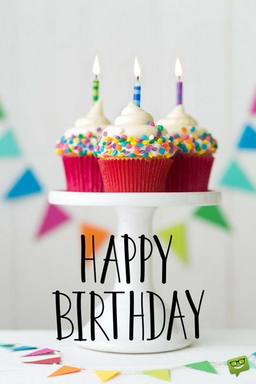 Happy Birthday In 2020 Happy Birthday Cupcakes Happy Birthday Cakes Happy Birthday Messages