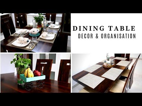 Dining Table Decor And Organization Ideas Simplify Your Space Youtube Dining Table Top Dining Table Decor Dining Table