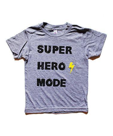 Look what I found on #zulily! Gray 'Super Hero Mode' Tee - Toddler & Kids #zulilyfinds