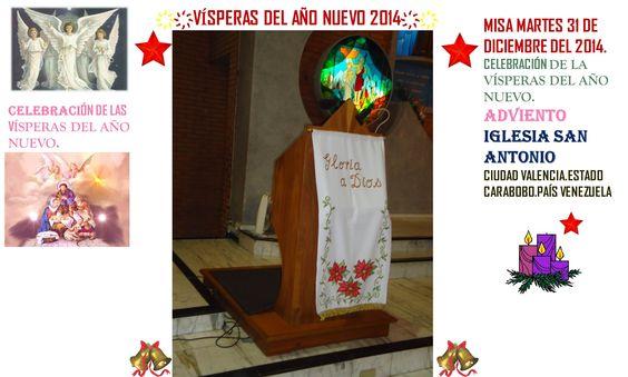 FELIZ AÑO 2014. VISPERAS DEL AÑO 2014. IGLESIA SAN ANTONIO. CIUDAD VALENCIA. ESTADO CARABOBO PAIS VENEZUELA. PARTE 1 ҉҉LOURDES MARÍA BARRETO҉҉
