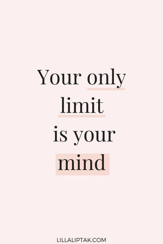 SEU ÚNICO LIMITE É SUA MENTE Motivational And Inspirational Quotes - Lilla Liptak