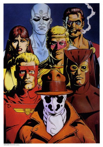 Watchmen---Dr Manhattan, The Comedian, Silk Spectre, Ozymandias, Captain Metropolis, Nite Owl, and the wonderfully sociopathic Rorshach,: