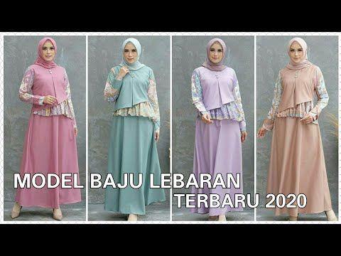 Model Busana Muslim Wanita Terbaru Untuk Lebaran 2020 Youtube Wanita Model Model Baju Wanita