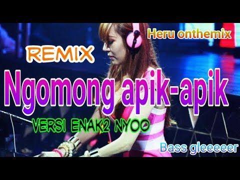 Ngomong Apik Apik Slow Remix Geleng Versi Ueeeeenak Nyooo