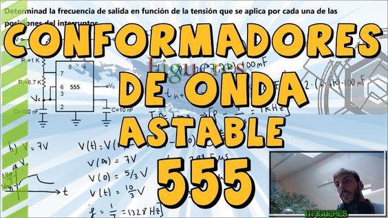 Conformador de onda - 555 ASTABLE - Período y frecuencia de salida