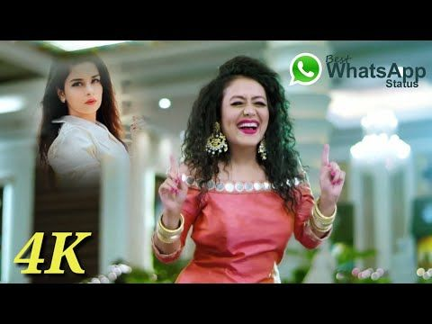 Best Whatsapp Status Youtube In 2020 Status Songs Neha Kakkar
