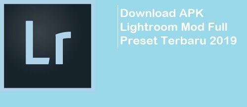 Download Mod Apk Lightroom Full Preset 2020