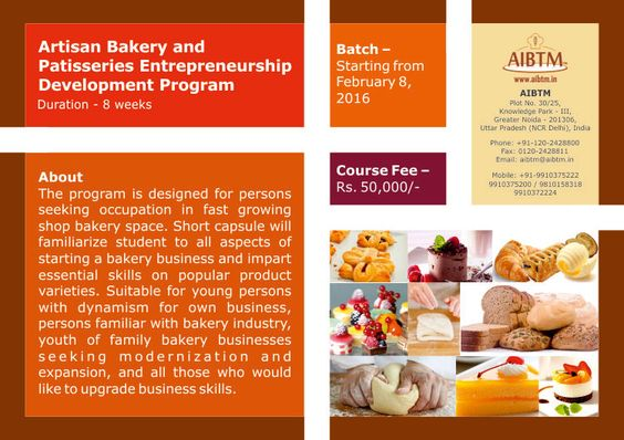 Enroll from Artisan Bakery and Patisseries Entrepreneurship Development Program at #AIBTM. Classes starting from Feb. 08, 2016. For confirmation write us at aibtm@aibtm.in.