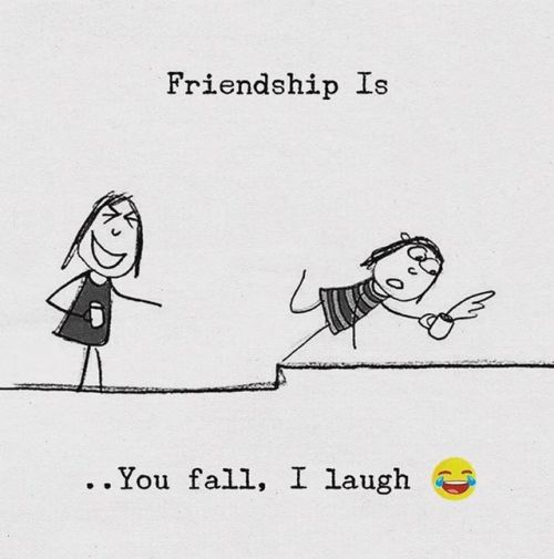 Friendship Is You Fall I Laugh Bff Quotes Funny Friends Quotes Funny Sister Quotes Funny