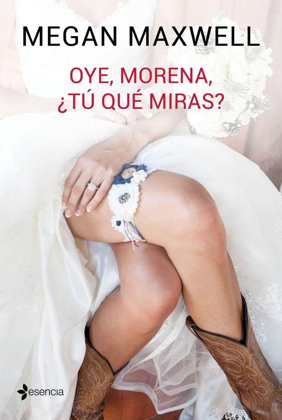 Oye, morena ¿tú qué miras? - http://bajar-libros.net/book/oye-morena-tu-que-miras/