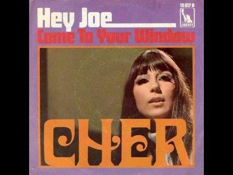 Cher- Hey Joe