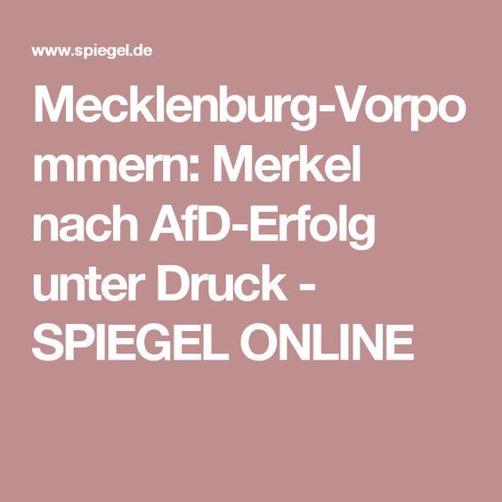 Mecklenburg-Vorpommern: Merkel nach AfD-Erfolg unter Druck - SPIEGEL ONLINE
