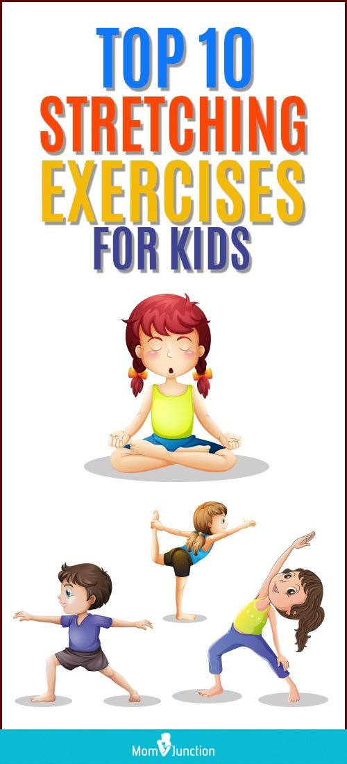 15 Fun And Simple Stretching Exercises For Kids Kids Exercise Activities Physical Activities For Kids Toddler Exercise