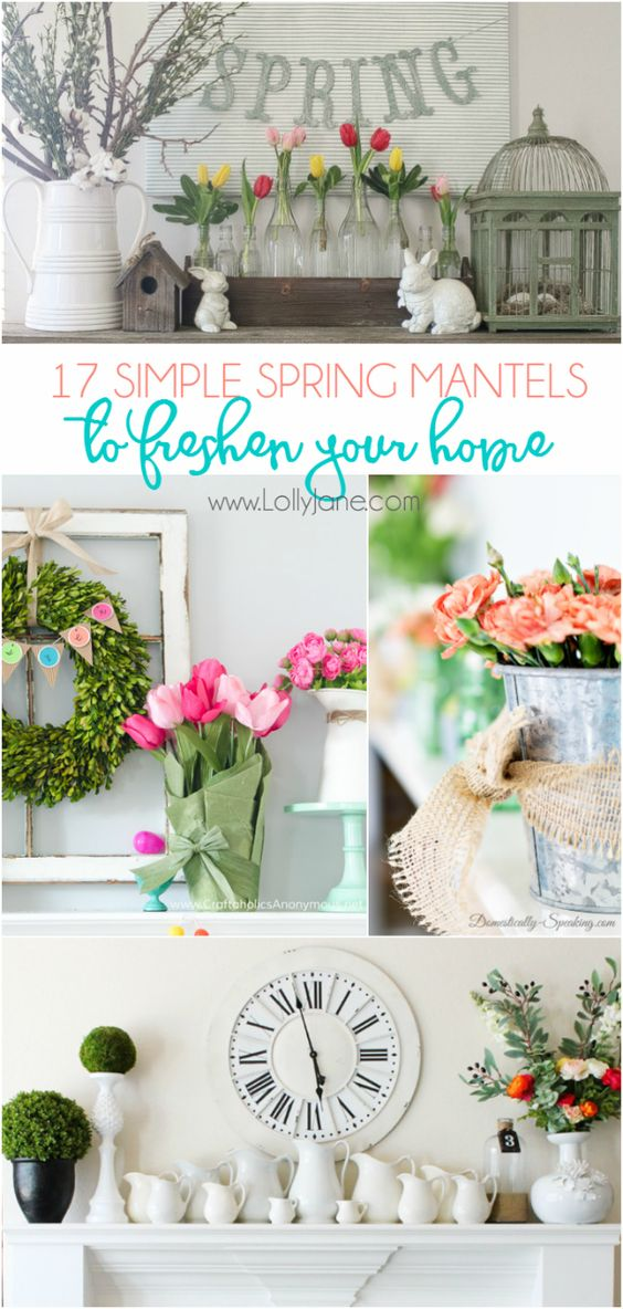17 simple spring mantels. Pretty Easter mantels. Simple spring home decor ideas.: