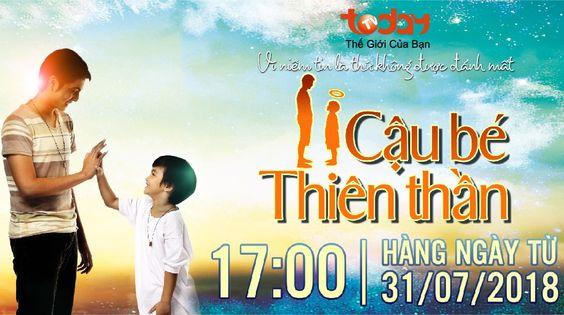 Phim Cậu Bé Thiên Thần Philipines TodayTV Lồng Tiếng