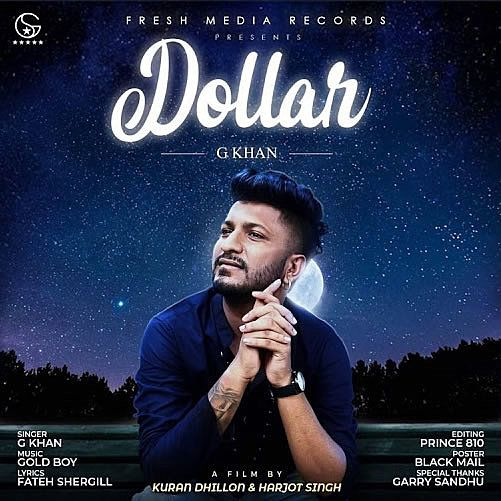 Dollar Lyrics G Khan Feat Garry Sandhu Lyrics Saddest Songs Boys Posters