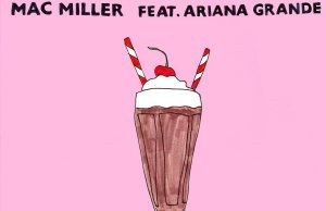 Mac Miller  My Favorite Part f/ Ariana Grande [New Song]