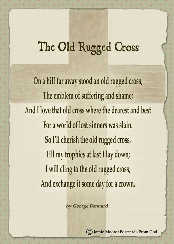 I Will Cling To The Old Rugged Cross And Exchange It Some Day For