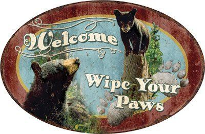 "Oval Metal Tin Sign Welcome- Wipe Your Paws with Picture of Bears 12x17embossed #1536 by Rivers edge. $10.00. 12"" X 17"" embossed oval metal sign Welcome --- Wipe your paws, has pictures of bears."
