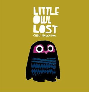 Little Owl Lost by Chris Haughton. Ms. Clara read this book on 10/20/15.