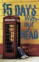 15 Days without A Head by Dave Cousins